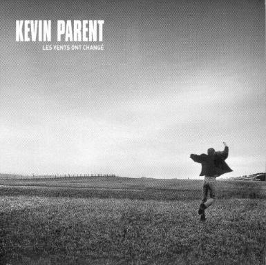 La chanson «Daniel» que Kevin Parent a écrite sur ma sortie de zone à 28 ans.